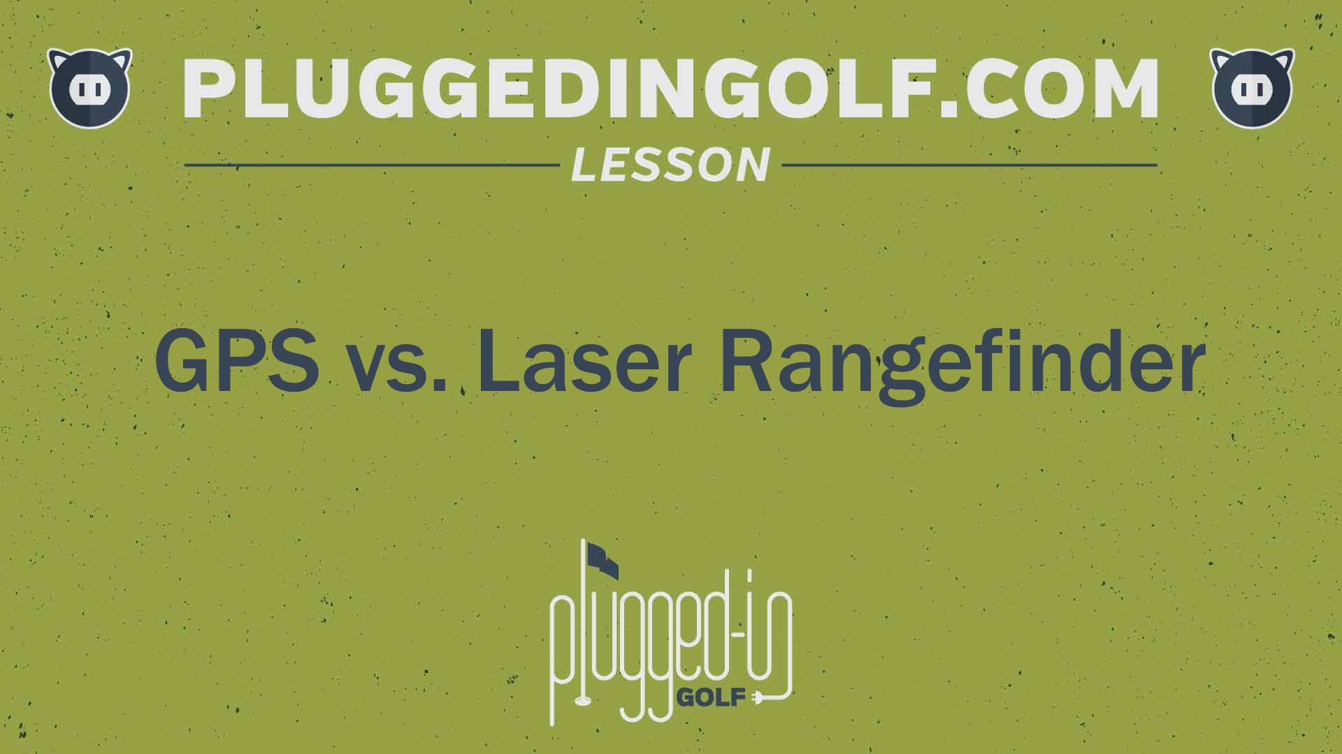 Golf GPS vs. Laser Rangefinder Buyer's Guide