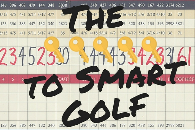 The Keys to Playing Smarter Golf