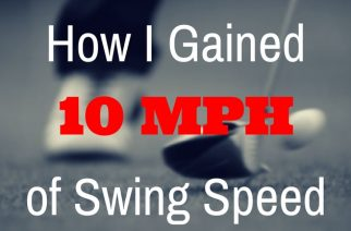 How I Gained Over 10 MPH of Swing Speed