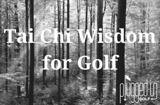 Tai Chi Wisdom for Golf