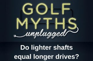 Do Lighter Shafts Produce Longer Drives? – Golf Myths Unplugged