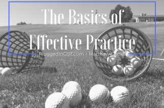 The Basics of Effective Practice
