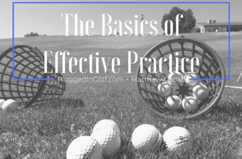 The Basics of Effective Practice