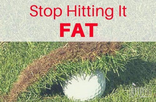 Stop Hitting It Fat