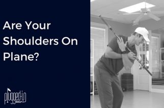 Are Your Shoulders On Plane?