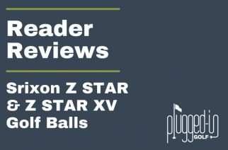 Reader Reviews – Srixon Z STAR and Z STAR XV Golf Balls