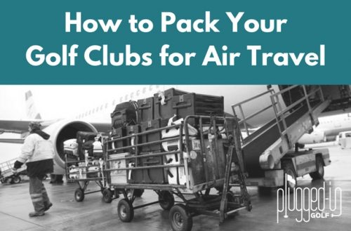 How to Pack Golf Clubs for Air Travel