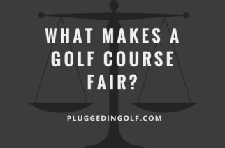 What Makes a Golf Course Fair?