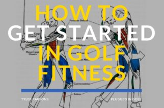 How to Get Started in Golf Fitness