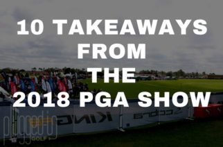 2018 PGA Show Recap